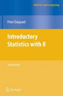 Introductory Statistics with R, Peter Dalgaard