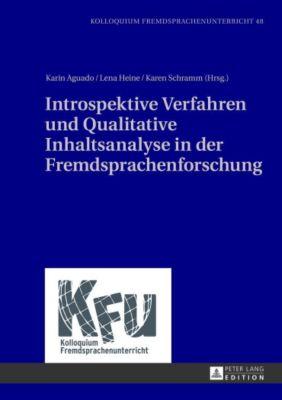 Introspektive Verfahren und Qualitative Inhaltsanalyse in der Fremdsprachenforschung