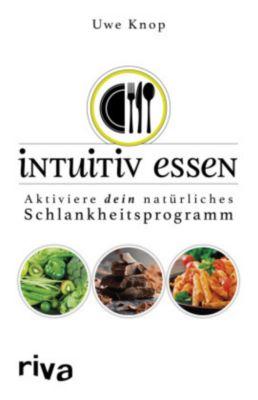 Intuitiv essen - Uwe Knop |
