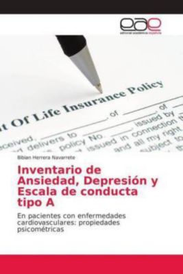 Inventario de Ansiedad, Depresión y Escala de conducta tipo A, Bibian Herrera Navarrete