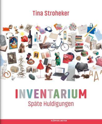 Inventarium - Tina Stroheker |