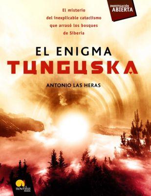 Investigación Abierta: El enigma Tunguska, Antonio Las Heras Padovani
