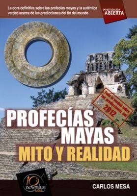 Investigacion abierta: Profecías mayas, Carlos Mesa Orrite