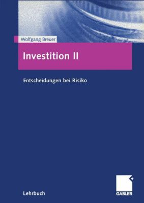 Investition: Bd.2 Investition II, Wolfgang Breuer