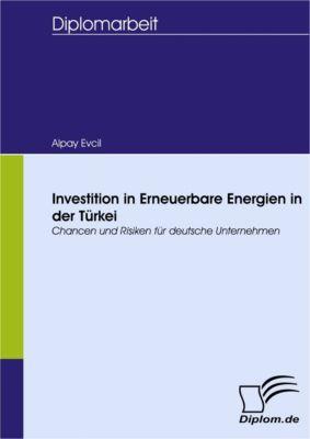 Investition in Erneuerbare Energien in der Türkei, Alpay Evcil