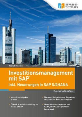 Investitionsmanagement in SAP inkl. Neuerungen in S/4HANA - 2., erweiterte Auflage, Robin Schneider