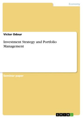 Investment Strategy and Portfolio Management, Victor Odour