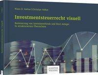 Investmentsteuerrecht visuell, Christian Völker, Klaus D. Hahne