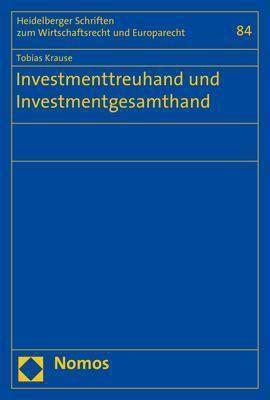 Investmenttreuhand und Investmentgesamthand, Tobias Krause
