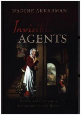 Invisible Agents, Nadine Akkerman