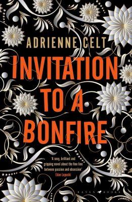 Invitation to a Bonfire, Adrienne Celt