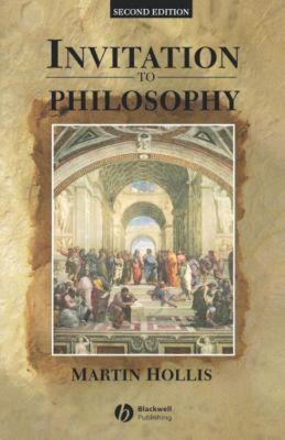 Invitation to Philosophy, Martin Hollis