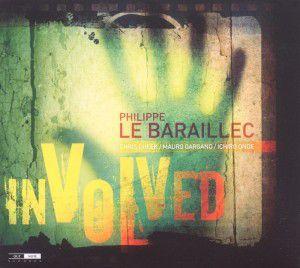 Involved, Philippe Le Baraillec