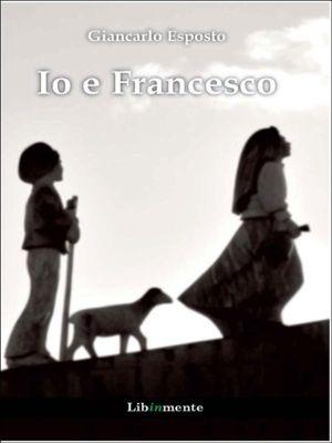 Io e Francesco, Giancarlo Esposto