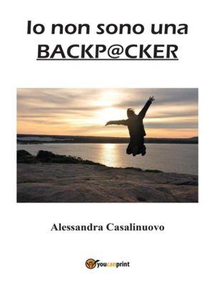 Io non sono una backpacker, Alessandra Casalinuovo