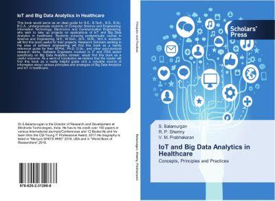 IoT and Big Data Analytics in Healthcare, S. Balamurgan, R. P. Shermy, V. M. Prabhakaran