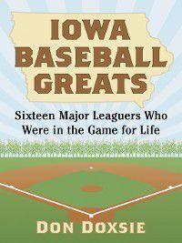 Iowa Baseball Greats, Don Doxsie