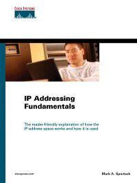 IP Addressing Fundamentals, Mark Sportack