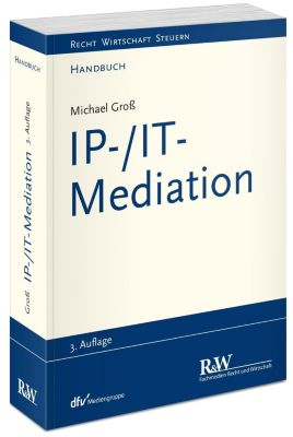 IP-/IT-Mediation, Michael Gross