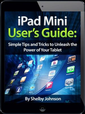 Ipad mini user 39 s manual simple tips and tricks to unleash for Minimalist tips and tricks