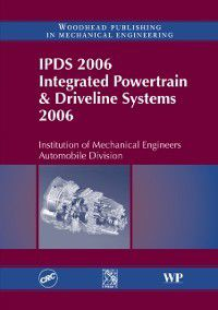 IPDS 2006 Integrated Powertrain and Driveline Systems 2006, IMechE