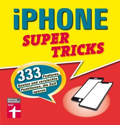 iPhone Supertricks, Stephan Wiesend
