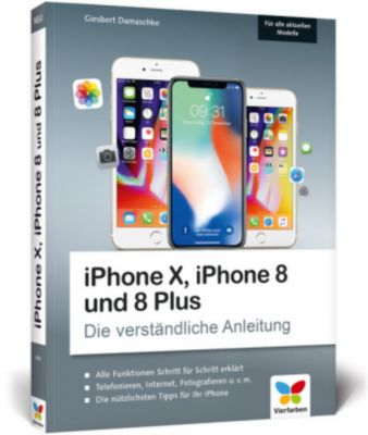 iPhone X, iPhone 8 und 8 Plus, Giesbert Damaschke