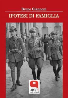 Ipotesi di famiglia, Bruno Giannoni