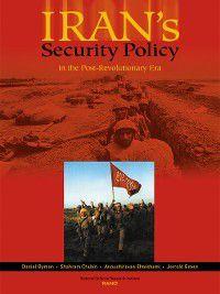 Iran's Security Policy in the Post-Revolutionary Era, Anoushiravan Ehteshami, Daniel L. Byman, Jerrold Green, Shahram Chubin