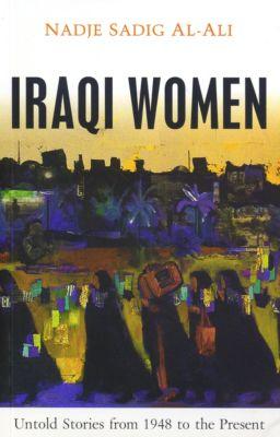 Iraqi Women, Nadje Sadig Al-Ali