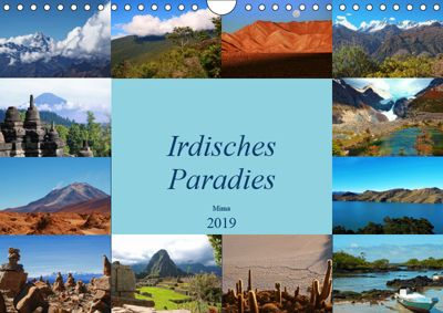 Irdisches Paradies (Wandkalender 2019 DIN A4 quer), Miriam Heer