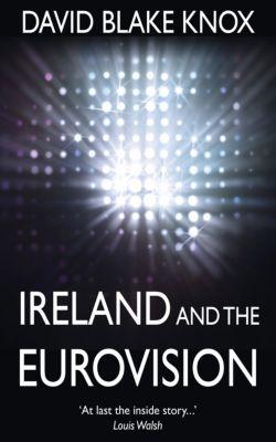 Ireland and the Eurovision, David Blake Knox