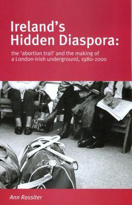 Ireland's Hidden Diaspora, Ann Rossiter
