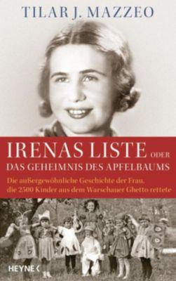 Irenas Liste oder Das Geheimnis des Apfelbaums - Tilar J. Mazzeo  