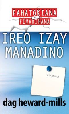 Ireo Izay Manadino, Dag Heward-Mills