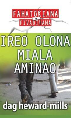Ireo Olona Miala Aminao, Dag Heward-Mills