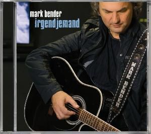Irgendjemand, Mark Bender