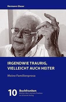 Irgendwie traurig - vielleicht auch heiter - Hermann Glaser  