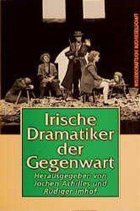 Irische Dramatiker der Gegenwart