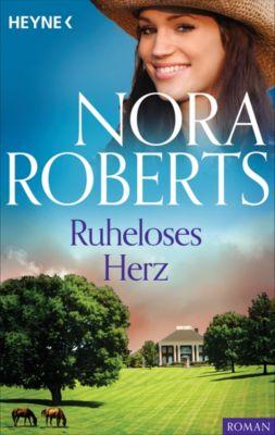 Irische-Herzen-Trilogie: Ruheloses Herz, Nora Roberts