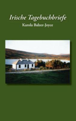 Irische Tagebuchbriefe, Karola Balzer-Joyce