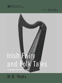 Irish Fairy and Folk Tales (World Digital Library), W. B. Yeats