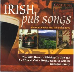 Irish Pub Songs, Brian Roebuck & Irish Boys