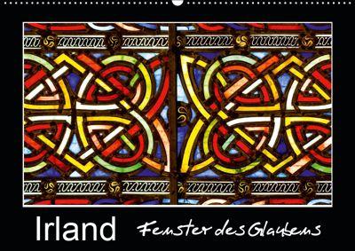 IRLAND - Fenster des Glaubens (Wandkalender 2019 DIN A2 quer), Ferry BÖHME