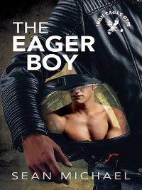 Iron Eagle Gym: The Eager Boy, Sean Michael