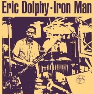 Iron Man, Eric Dolphy