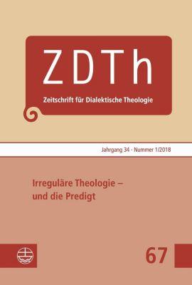 Irreguläre Theologie - und die Predigt