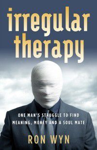 Irregular Therapy, Ron Wyn