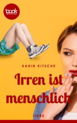 Irren ist menschlich (Kurzgeschichte, Liebe), Karin Kitsche