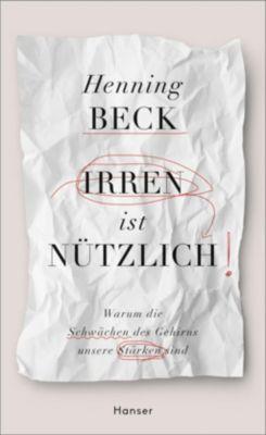 Irren ist nützlich, Henning Beck